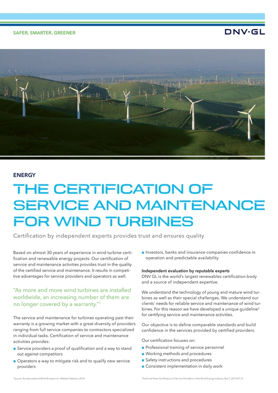 The certification of service and maintenance for wind turbines
