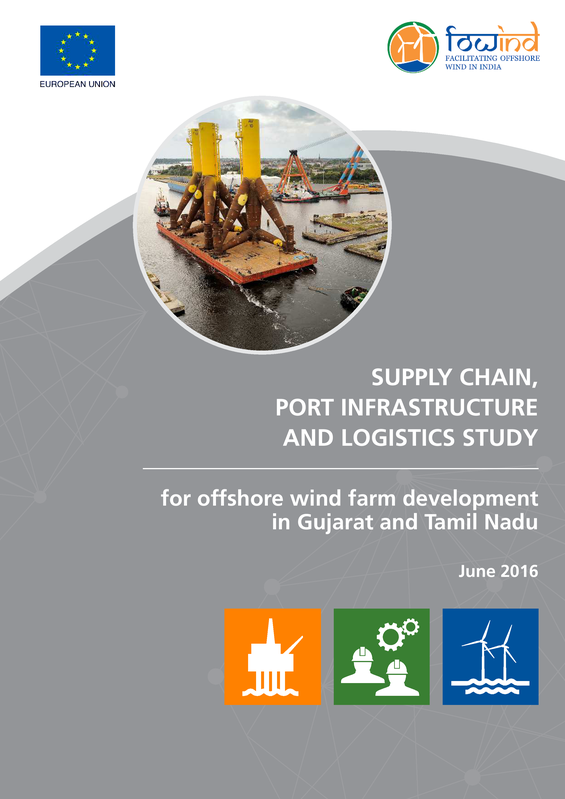 Supply chain, port infrastructure and logistics study for offshore wind farm development in Gujarat and Tamil Nadu