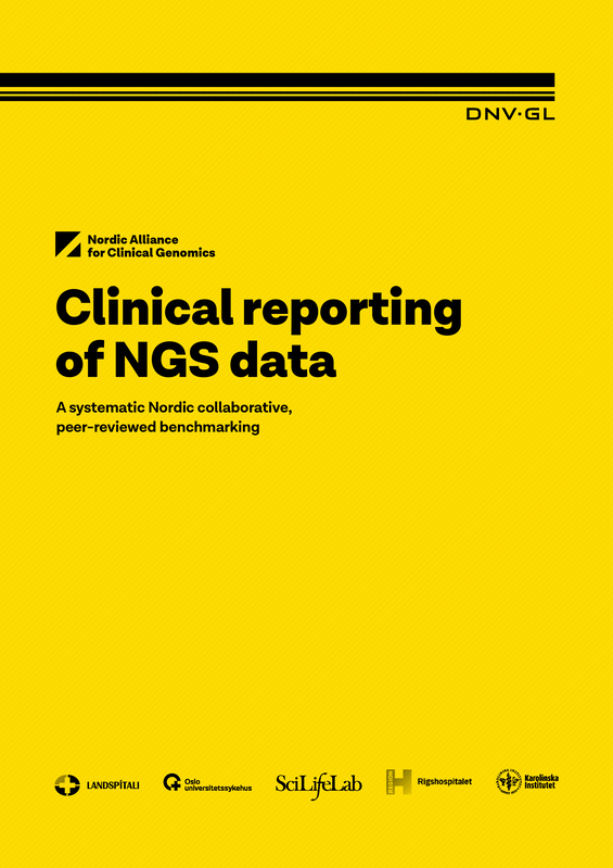 Clinical reporting of NGS data - A systematic Nordic collaborative, peer-reviewed bench-marking