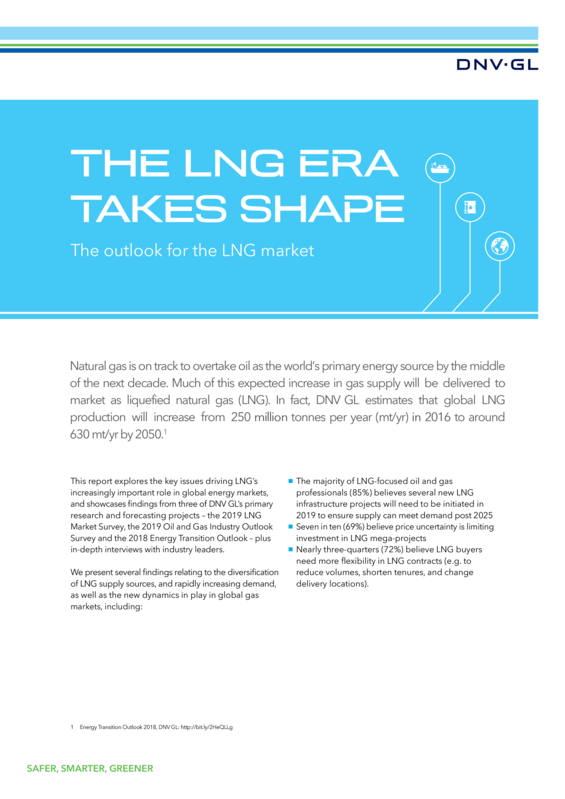 DNV GL report 2019: THE LNG ERA TAKES SHAPE_The outlook for the LNG market