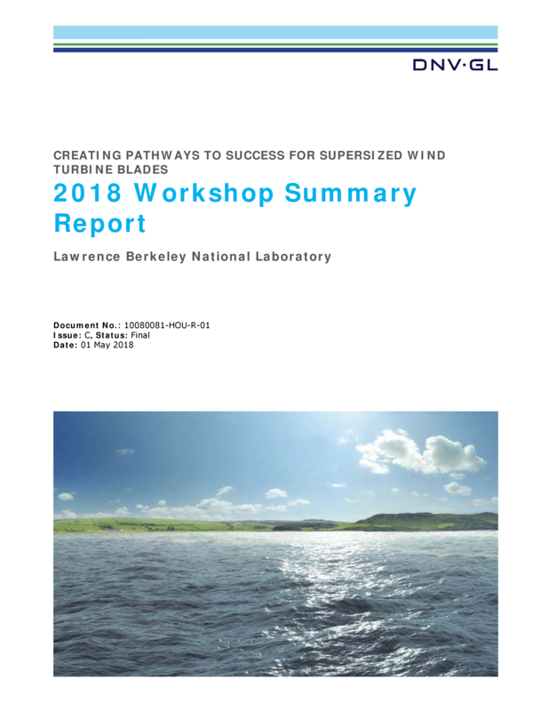 2018 Supersized wind turbine blades workshop summary report