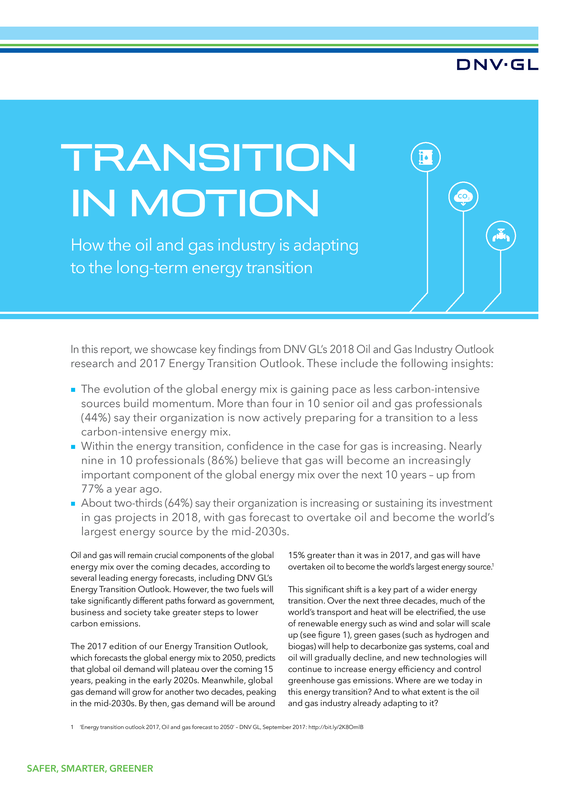 Transition in Motion special report on DNV GL's key findings from Industry outlook report 18 and ETO 17 on the energy transition.